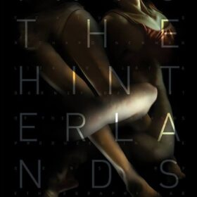 """Ambiguously interwined bodies overlaid by the words """"The Hinterlands"""""""