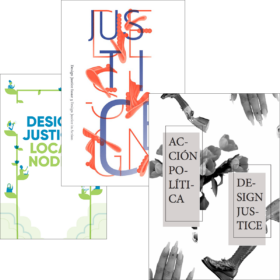 Collage of three different zine covers from the Design Justice Network