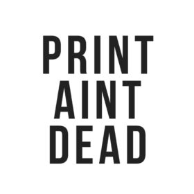 Print Ain't Dead Logo
