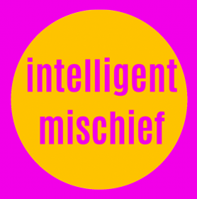 "Circle with the text ""intelligent mischief"""